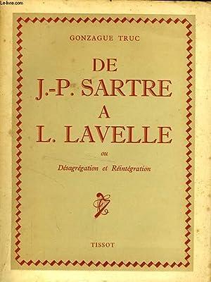 DE J.-P. SARTRE A L. LAVELLE, OU DESAGREGATION ET REINTEGRATION: TRUC GONZAGUE