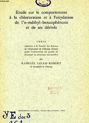 ETUDE SUR LE COMPORTEMENT A LA CHLORURATION ET A L'OXYDATION DE L'O-METHYL-BENZOPHENONE ...