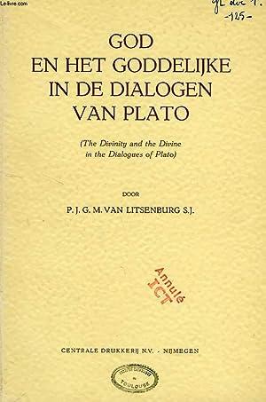 GOD EN HET GODDELIJKE IN DE DIALOGEN VAN PLATO (THE DIVINITY AND THE DIVINE IN THE DIALOGUES OF ...