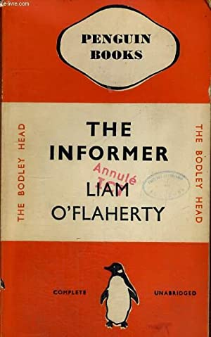 THE INFORMER: LIAM O'FLAHERTY