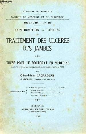 THESE N° 48 POUR LE DOCTORAT EN MEDECINE - CONTRIBUTION A L'ETUDE DU TRAITEMENT DES ...