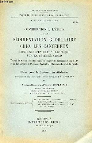 THESE N° 80 POUR LE DOCTORAT EN MEDECINE - CONTRIBUTION A L'ETUDE DE LA SEDIMENTATION ...