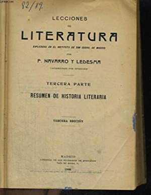 LECCIONES DE LITERATURA, TERCERA PARTE, RESUMEN DE: F.NAVARRO Y LEDESMA