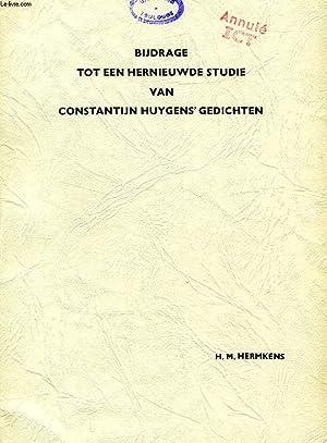 BIJDRAGE TOT EEN HERNIEUWDE STUDIE VAN CONSTANTIJN HUYGENS' GEDICHTEN: HERMKENS HENDRIKUS ...