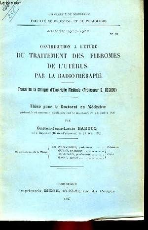 THESE N° 45 POUR LE DOCTORAT EN MEDECINE - CONTRIBUTION A L'ETUDE DU TRAITEMENT DES FIBROMES DE...