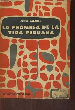 LA PROMESA DE LA VIDA PERUANA: JORGE BASADRE