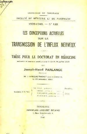 THESE N° 122 POUR LE DOCTORAT EN MEDECINE - LES CONCEPTIONS ACTUELLES SUR LA TRANSMISSION DE L&...