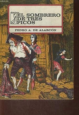 EL SOMBRERO DE TRES PICOS, EL CAPITAN VENENO: PEDRO A. DE ALARCON