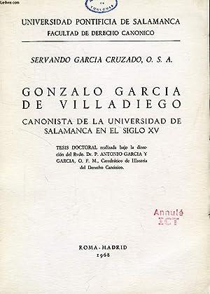 GONZALO GARCIA DE VILLADIEGO, CANONISTA SALMANTINO DEL SIGLO XV: GARCIA CRUZADO SERVANDO, O. S. A.