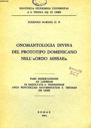 ONOMANTOLOGIA DIVINA DEL PROTOTIPO DOMENICANO NELL'ORDO MISSAE: MARINO EUGENIUS, O. P.
