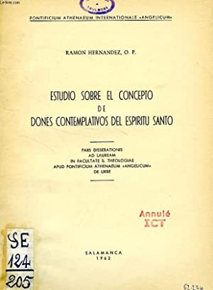 ESTUDIO SOBRE EL CONCEPTO DE DONES CONTEMPLATIVOS DEL ESPIRITU SANTO: HERNANDEZ RAMON, O. P.