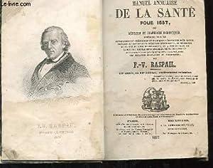 MANUEL ANNUAIRE DE LA SANTE POUR 1857: F. V. RASPAIL