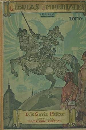 GLORIAS IMPERIALES, LIBRO ESCOLAR DE LECTURADS HISTORIAS, TOMO II: LUIZ ORTIZ MUNOZ