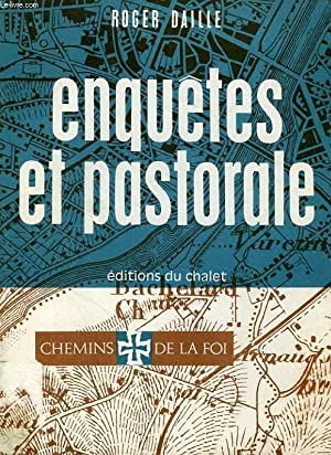 ENQUETES ET PASTORALE: DAILLE ROGER, O. M. I.