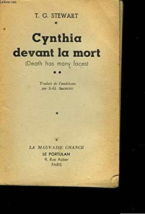 CYNTHIA DEVANT LA MORT ( DEATH HAS MANY FACES): T.G. STEWART