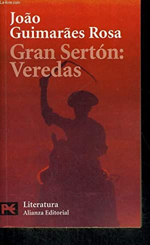 GRAN SERTON : VEREDAS: JOAO GUIMARAES ROSA