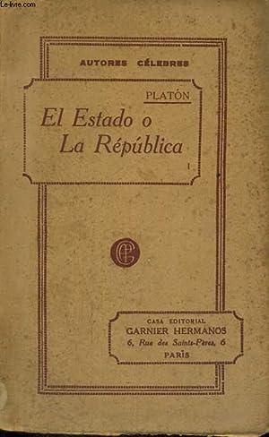 EL ESTADO O LA REPUBLICA, TOMO I: PLATON