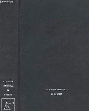 "LA COMBINE ""THE DEAL"": G. WILLIAM MARSHALL"