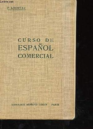 CURSO DE ESPANOL COMERCIAL: P. LOURTAU