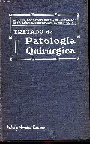 TRATADO DE PATOLOGIA QUIRURGICA TOME 1: P. LECENE, L.