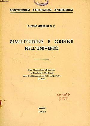 SIMILITUDINE E ORDINE NELL'UNIVERSO: GIARDINI P. FABIO, O. P.