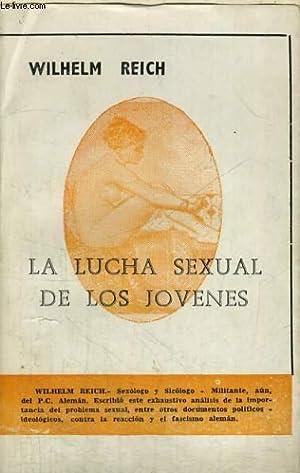 LA LUCHA SEXUAL DE LOS JOVENES: WILHELM REICH
