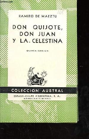 DON QUIJOTE DON JUAN Y LA CELESTINA: RAMIRO DE MAEZTU