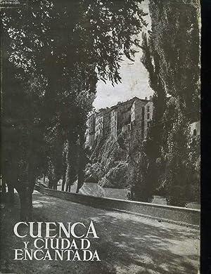 LOS MONUMENTOS CARDINALES DE ESPANA XXIII : CUENCA Y CIUDAD ENCANTADA: VALENTIN MORAGAS ROGER