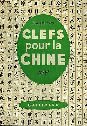 CLEFS POUR LA CHINE.: ROY CLAUDE.