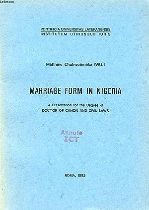 MARRIAGE FORM IN NIGERIA: CHUKWUEMEKA IWUJI MATTHEW