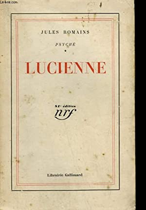 PSYCHE TOME 1 : LUCIENNE.: ROMAINS JULES.