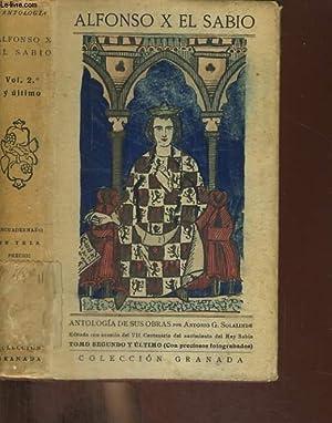 ANTOLOGIA DE SUS OBRAS POR ANTONIO G. SOLALINDE EN DOS VOLUMENES, TOMO I: ALFONSIO X EL SABIO