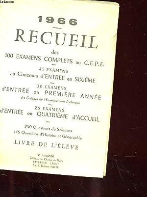 LOT DE DEUX RECUEILS DES 100 EXAMENS COMPLETS AU C.E.P.E. -LIVRE DE L'ELEVE (1) ET LIVRE DU ...