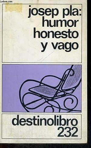 HUMOR HONESTO Y VAGO: JOSEP PLA