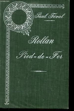 ROLLAN PIED-DE-FER: PAUL FEVAL