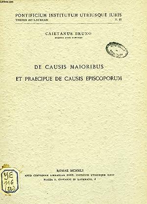 DE CAUSIS MAIORIBUS ET PRAECIPUE DE CAUSIS EPISCOPORUM: BRUNO CAIETANUS