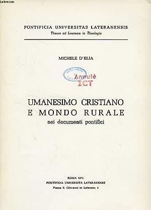 UMANESIMO CRISTIANO E MONDO RURALE NEI DOCUMENTI PONTIFICI: ELIA MICHELE D'