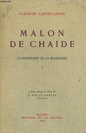 LA CONVERSION DE LA MAGDALENA, I: MALON DE CHAIDE