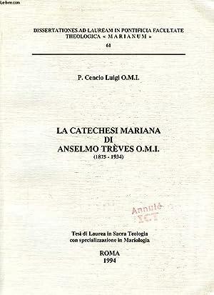 LA CATECHESI MARIANA DI ANSELMO TREVES O. M. I. (1875-1934): CENCIO LUIGI P., O. M. I.