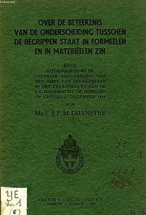 OVER DE BETEEKENIS VAN DE ONDERSCHEIDING TUSSCHEN DE BEGRIPPEN STAAT IN FORMEELEN EN IN MATERIEELEN...