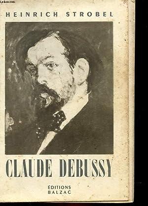 CLAUDE DEBUSSY: HEINRICH STROBEL