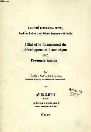 L'ETAT ET LE FINANCEMENT DU DEVELOPPEMENT ECONOMIQUE SUR L'EXEMPLE IRANIEN (THESE): SADRI...