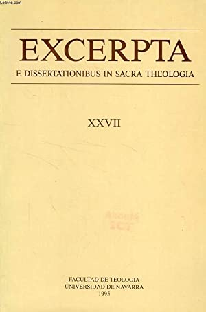 EXCERPTA E DISSERTATIONIBUS IN SACRA THEOLOGIA, XXVII: COLLECTIF