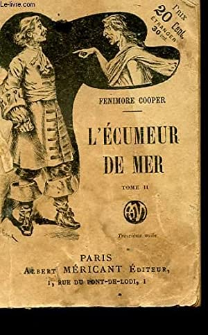 L'ECUMEUR DE MER TOME 2: FENIMORE COOPER