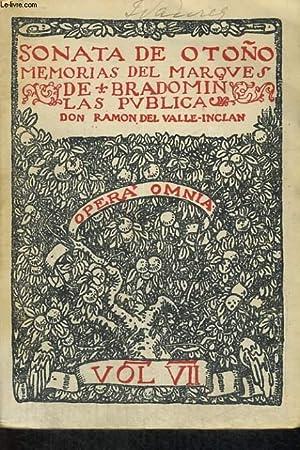 SONATA DE OTONO, MEMORIAS DEL MARQUES DE BRADOMIN VOLUME VII: RAMON DEL VALLE INCLAN