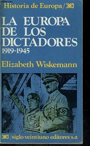 LA EUROPA DE LOS DICTADORES 1919-1945: ELIZABETH WISKEMANN