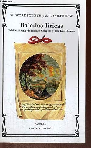 BALADAS LIRICAS. (EDITION BILINGUE ANGLAIS/ESPAGNOL): W. WORDSWORTH/ S.T. COLERIDGE