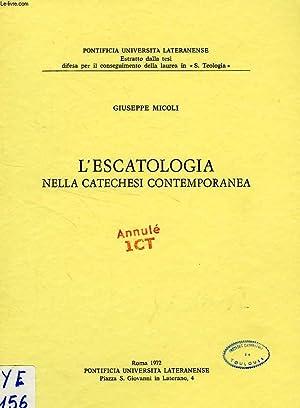 L'ESCATOLOGIA NELLA CATECHESI CONTEMPORANEA: MICOLI GIUSEPPE