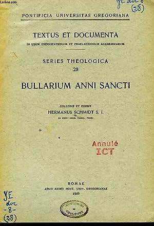 BULLARUM ANNI SANCTI: SCHMIDT HERMANUS, S. I.