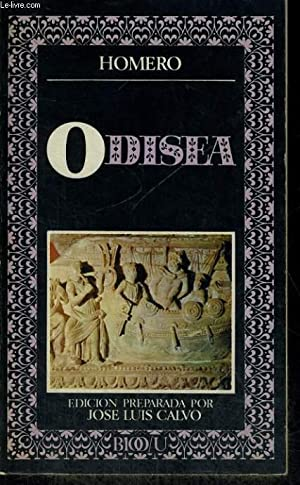 ODISEA, EDICION PREPARADA POR JOSE LUIS CALVO: HOMERO